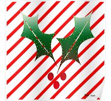 Candy Cane Stripes n Holly Poster