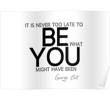be you - george eliot Poster