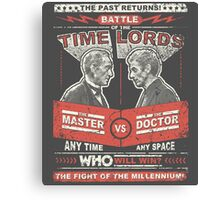 Doctor vs. Master Dr. Who Quote Canvas Print