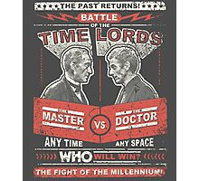 Doctor vs. Master Dr. Who Quote Photographic Print