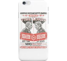 Doctor vs. Master Dr. Who Quote iPhone Case/Skin