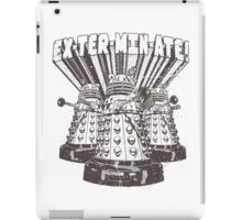 Exterminate! Dr. Who Quote iPad Case/Skin