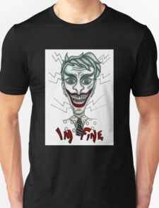 'I'm Fine' Hand Drawn Design Unisex T-Shirt