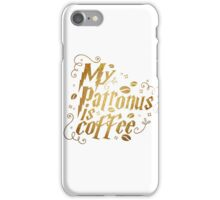 My patronus is coffee iPhone Case/Skin