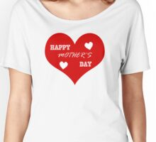 Mother's Day Heart Large Women's Relaxed Fit T-Shirt