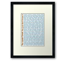 You speak Greek. You just don't know it. Framed Print