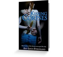 Kissing Corpses Cover Art Greeting Card