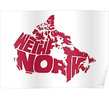We The North (Red) Poster