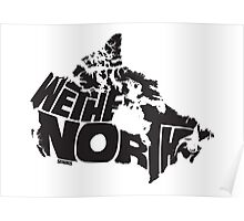 We The North (Black) Poster