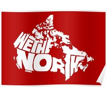 We The North (White) Poster