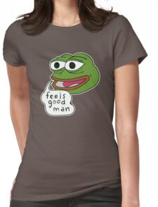 "Pepe The Frog ""Feels good man"" Womens Fitted T-Shirt"