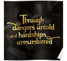 Through dangers untold and hardships unnumbered Poster