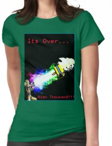 Its Over Nyan Thousand!!! Womens Fitted T-Shirt