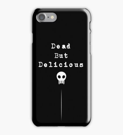 Dead But Delicious iPhone Case/Skin