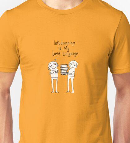 Infodumping is My Love Language Unisex T-Shirt