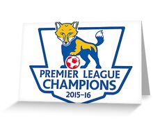 Leicester City Premier League Champions Greeting Card