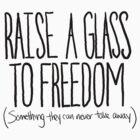 Raise A Glass by RustyDaggers16