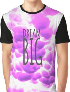 Dream Big Typography and Purple Clouds Graphic T-Shirt