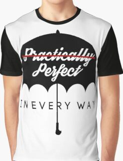Perfect In Every Way Graphic T-Shirt
