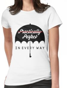 Perfect In Every Way Womens Fitted T-Shirt
