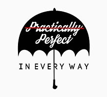 Perfect In Every Way Unisex T-Shirt