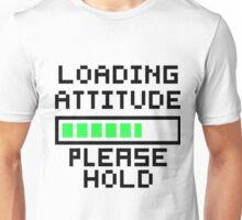 Loading Attitude Unisex T-Shirt