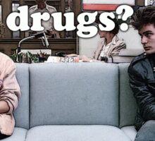 Ferris Bueller Drugs? Sticker