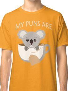 Koala My Puns Are Classic T-Shirt