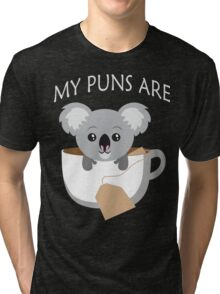 Koala My Puns Are Tri-blend T-Shirt
