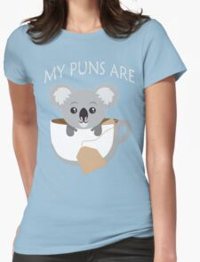 Koala My Puns Are Womens Fitted T-Shirt