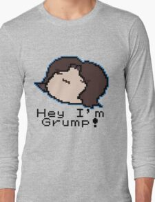 Hey I'm Grump Long Sleeve T-Shirt