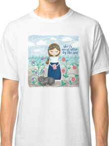 She is most alive by the sea Classic T-Shirt