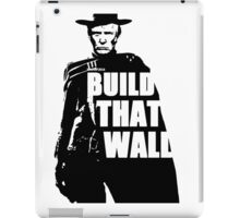 BUILD THAT WALL iPad Case/Skin