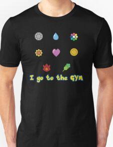 I go to the Gym T-Shirt