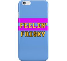 Feelin' Frisky iPhone Case/Skin