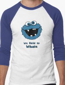 We Eats It Whole Men's Baseball ¾ T-Shirt