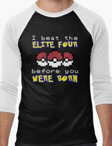 I beat the Elite Four Men's Baseball ¾ T-Shirt