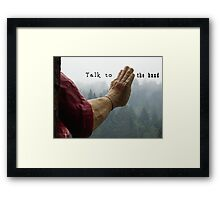 Talk to the Hand - Giant Lumberjack Statue Hand Sarcasm Humor Framed Print