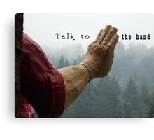 Talk to the Hand - Giant Lumberjack Statue Hand Sarcasm Humor Canvas Print