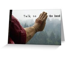 Talk to the Hand - Giant Lumberjack Statue Hand Sarcasm Humor Greeting Card
