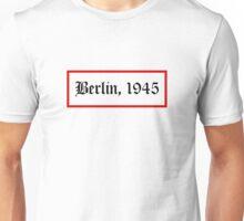 Berlin, 1945 Unisex T-Shirt