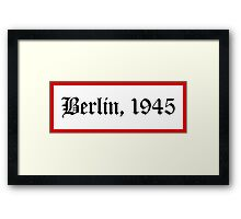 Berlin, 1945 Framed Print