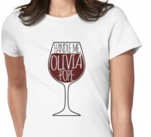 Handle Me, Olivia Pope! Womens Fitted T-Shirt