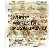 Where words fail music speaks.  Poster