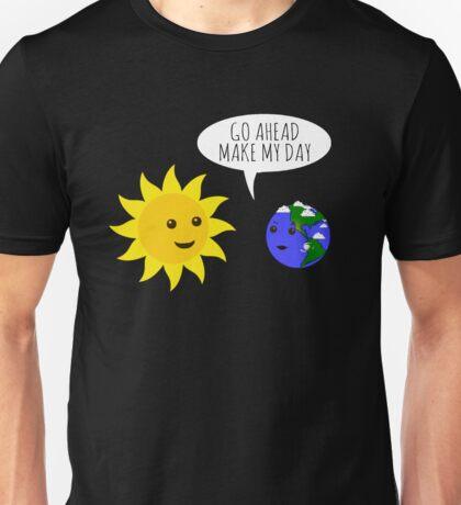 Go ahead make my day! Unisex T-Shirt