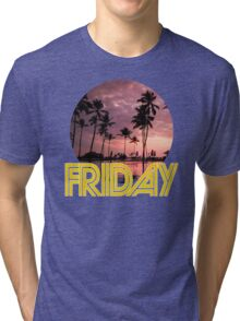 Friday Every Day of the Week Tri-blend T-Shirt