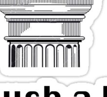 I'm such a Doric Sticker