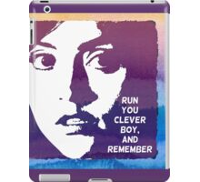 Run You Clever Boy, and Remember. Doctor Who iPad Case/Skin