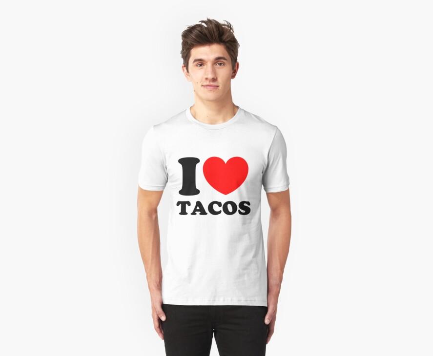 """""""I Heart Tacos"""" by CreativoDesign"""