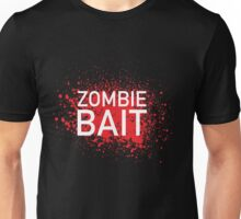 Zombie Bait Unisex T-Shirt